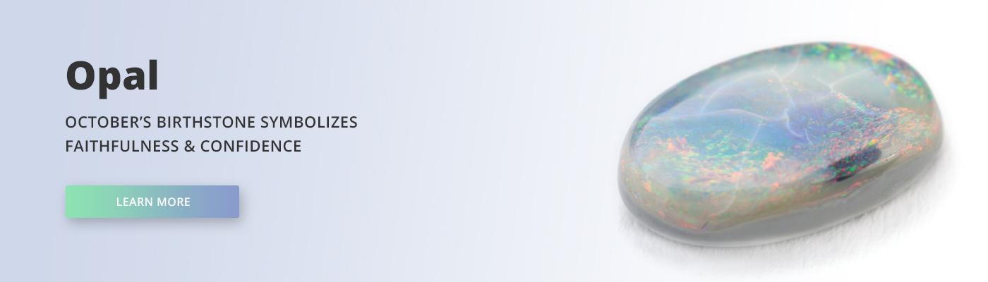 October's Birthstone - Opal
