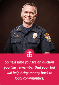police image - So next time you see an auction you like, remember that your bid will help bring money back to local communities