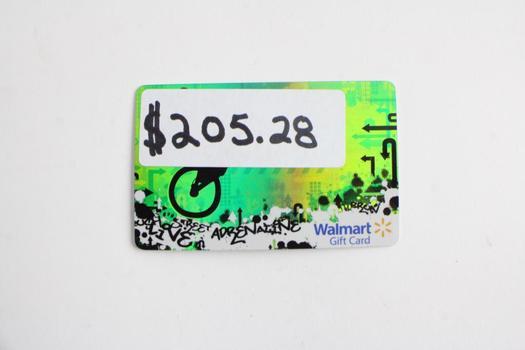 Walmart Gift Card, $205.28