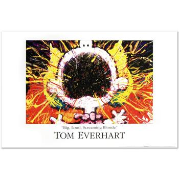 """""""Big Loud Screaming Blonde"""" Fine Art Poster by Renowned Charles Schulz Protege Tom Everhart!"""