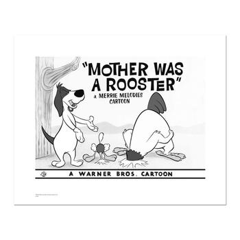 """""""Mother Was A Rooster"""" Numbered Limited Edition Giclee from Warner Bros. with Certificate of Authenticity!"""