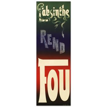 """""""L'Absinthe Rend Fou"""" Hand Pulled Lithograph (14"""" x 43"""") by the RE Society with Certificate."""