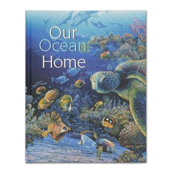 """Our Ocean Home"" Children's Book by Robert Lyn Nelson,"