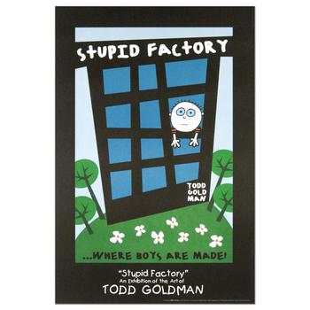"""Todd Goldman, """"Stupid Factory, Where Boys Are Made"""" Fine Art Litho Poster (24"""" x 36"""")."""