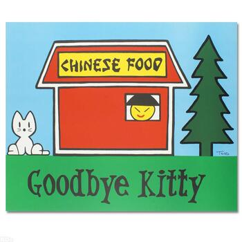 """Todd Goldman, """"Goodbye Kitty"""" Ltd Ed Lithograph (37"""" x 30""""), Numbered and Hand Signed with Certificate."""