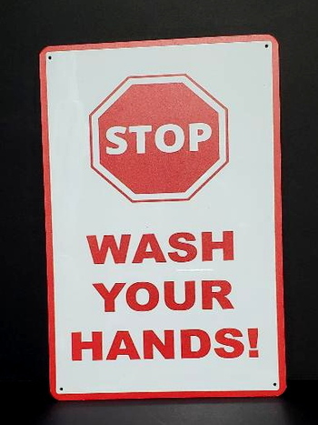 "STOP Wash Your Hands Metal Sign 8"" x 12"""