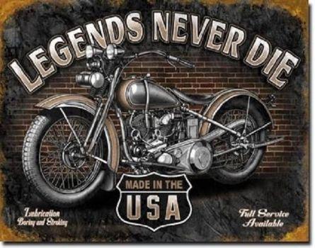 Rustic Legends Never Die Motor Cycle Metal Sign