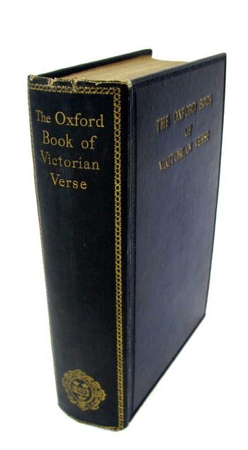 Vintage Book- The Oxford Book of Victorian Verse- Circa 1920's