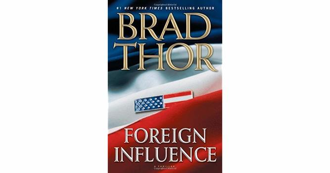 Foreign Influence: A Thriller (Scot Harvath) Hardcover