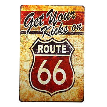 Get Your Kick On Route 66 Metal Sign