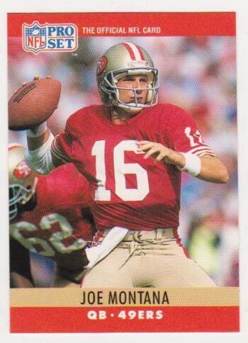 Blank Back Error - Joe Montana 1990 Pro Set Football Card