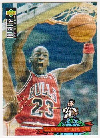 MICHAEL JORDAN Gold Signature - 1994-95 Collectors Choice International #402 - Tough To Pull Insert Card