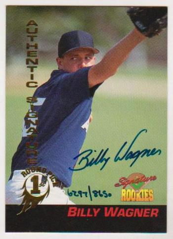 Signed 1994 Signature Rookies Billy Wagner Autographed Rookie Card