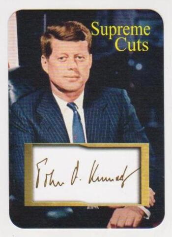 #23/50 Produced - John F. Kennedy Facsimile Autograph Supreme Cuts Die Cut Card - Scarce!
