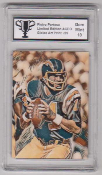 #21/25 Produced - Dan Fouts Signed By Artist ACEO Art Card Graded Gem Mint 10