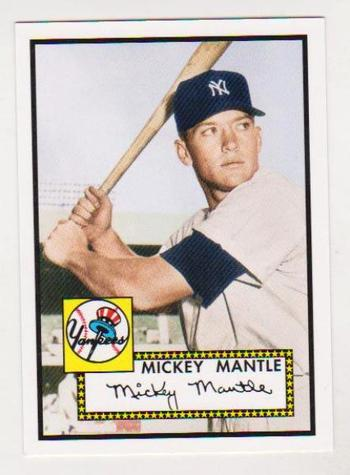 Mickey Mantle 1952 Topps #311 Rookie Commemorative Card - 2006 Topps #1 Rookie Of The Week Card