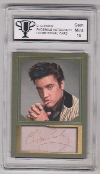 Graded Gem Mint 10 - Elvis Presley Facsimile Autograph D. Gordon Promotional Card