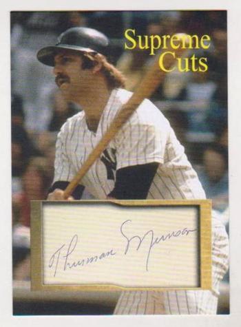#48/50 Produced - Thurman Munson Facsimile Autograph Supreme Cuts Card