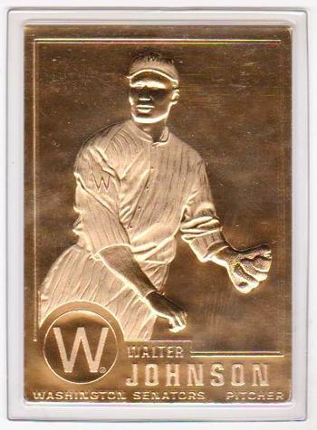 22 kt Gold - WALTER JOHNSON 1996 Danbury Mint Gold Card - HOF'er