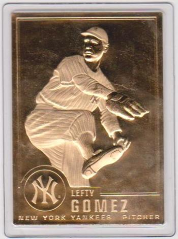 22 kt Gold - LEFTY GOMEZ 1996 Danbury Mint Gold Card - HOF'er