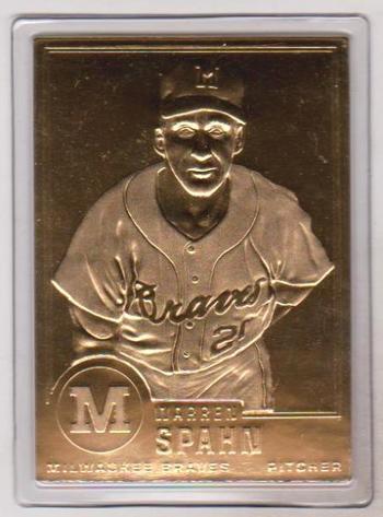22 kt Gold - Warren Spahn 1999 Danbury Mint Gold Card - HOF'er