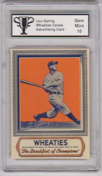Graded Gem Mint 10 Lou Gehrig Wheaties Advertising Promo Card