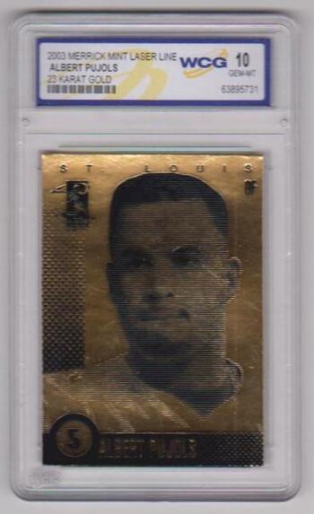Graded Gem Mint 10 - Albert Pujols 2003 Merrick Mint 23 Kt Gold Card