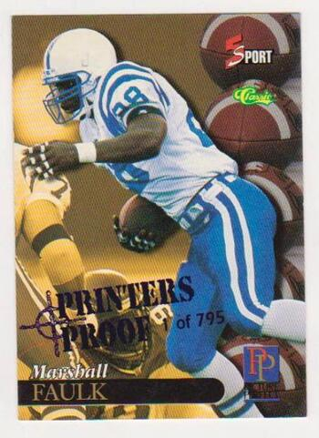 1 Of Only 795 Produced - Marshall Faulk 1995 Classic 5-Sport Printers Proof #194 - Tough To Find