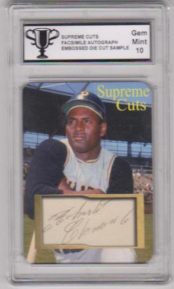 Graded Gem Mint 10 - Roberto Clemente Supreme Cuts Facsimile Autograph Die Cut Embossed Sample Card