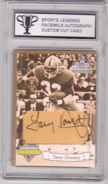 Tony Dorsett Sports Legends Facsimile Autograph Custom Cut Card - Slabbed