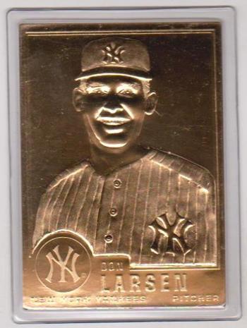 22 kt Gold - Don Larsen 1996 Danbury Mint Gold Card
