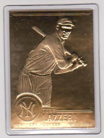 22kt Gold - TONY LAZZERI Danbury Mint Gold Card - HOF'er