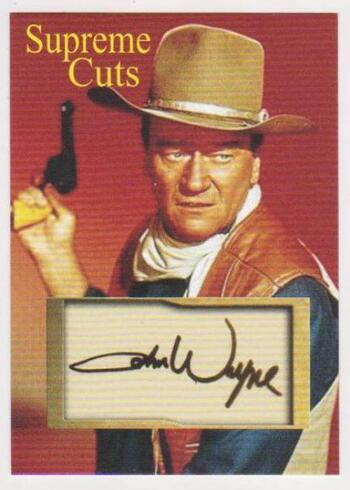 #13/50 Produced - John Wayne Supreme Cuts Facsimile Autograph Card