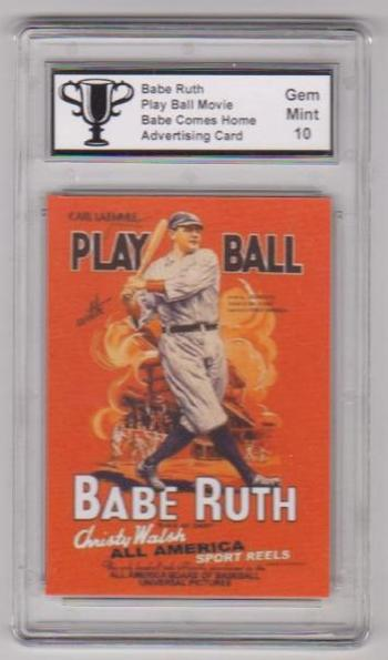 Graded Gem Mint 10 Babe Ruth Play Ball Movie Advertising Promo Card