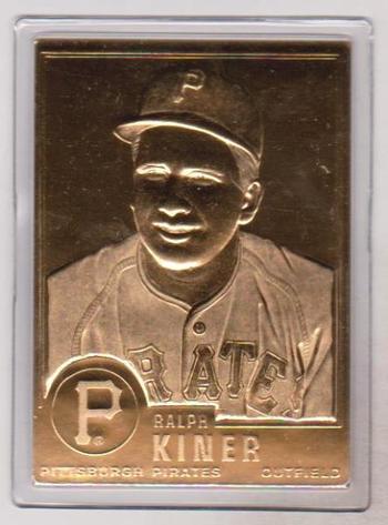 22 kt Gold - Ralph Kiner 1996 Danbury Mint Gold Card