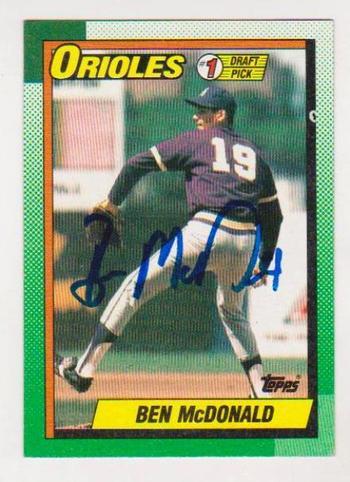 Signed - BEN MCDONALD 1990 Topps Rookie Card - #1 Draft Pick Autograph