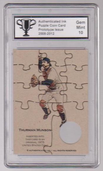 Graded Gem Mint 10 - Thurman Munson Authenticated Ink Puzzle Card