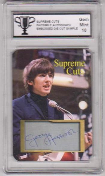 Graded Gem Mint 10 - George Harrison Supreme Cuts Facsimile Autograph Embossed Die Cut Sample Card