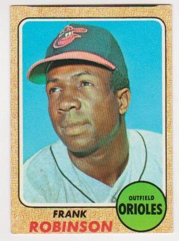 1968 Topps Frank Robinson #500 - HOF'er