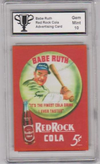 Graded Gem Mint 10 Babe Ruth Red Rock Cola Advertising Promo Card
