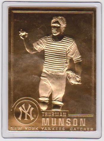 22 kt Gold - THURMAN MUNSON 1996 Danbury Mint Gold Card