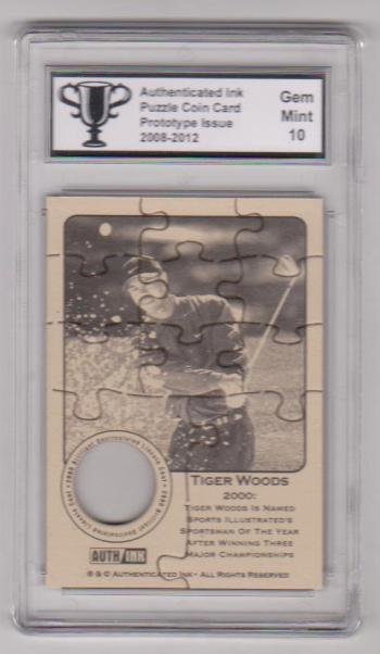 Graded Gem Mint 10 - Tiger Woods Authenticated Ink Puzzle Prototype Card