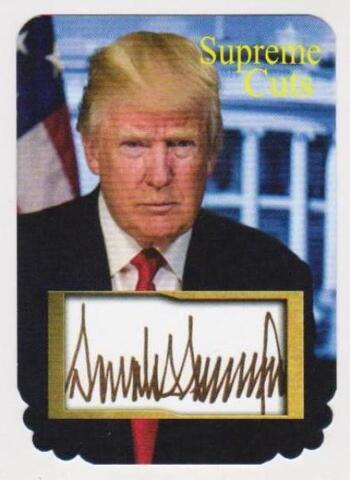 #62/75 Produced - Donald Trump Facsimile Autograph Supreme Cuts Special Die Cut Card