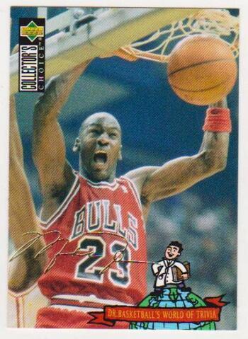 MICHAEL JORDAN Gold Signature - 1994-95 Collectors Choice International #402 - Tough To Pull Insert Card