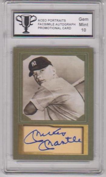 Graded Gem Mint 10 - Mickey Mantle ACEO Facsimile Autograph D Gordon Portraits Promotional Card