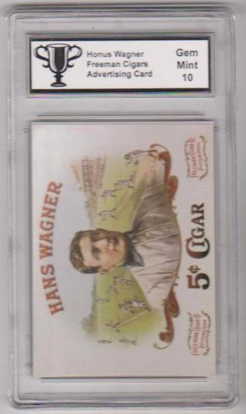 Graded Gem Mint 10 Honus Wagner Freeman Cigars Advertising Promo Card