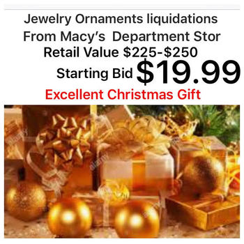 12 to 18 jewelry Ornaments Liquidation From Macy's Department Store Excellent Christmas Gift Retail Value $250