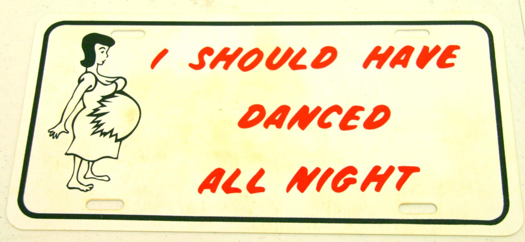 Vintage I Should Have Danced All Night Decorative