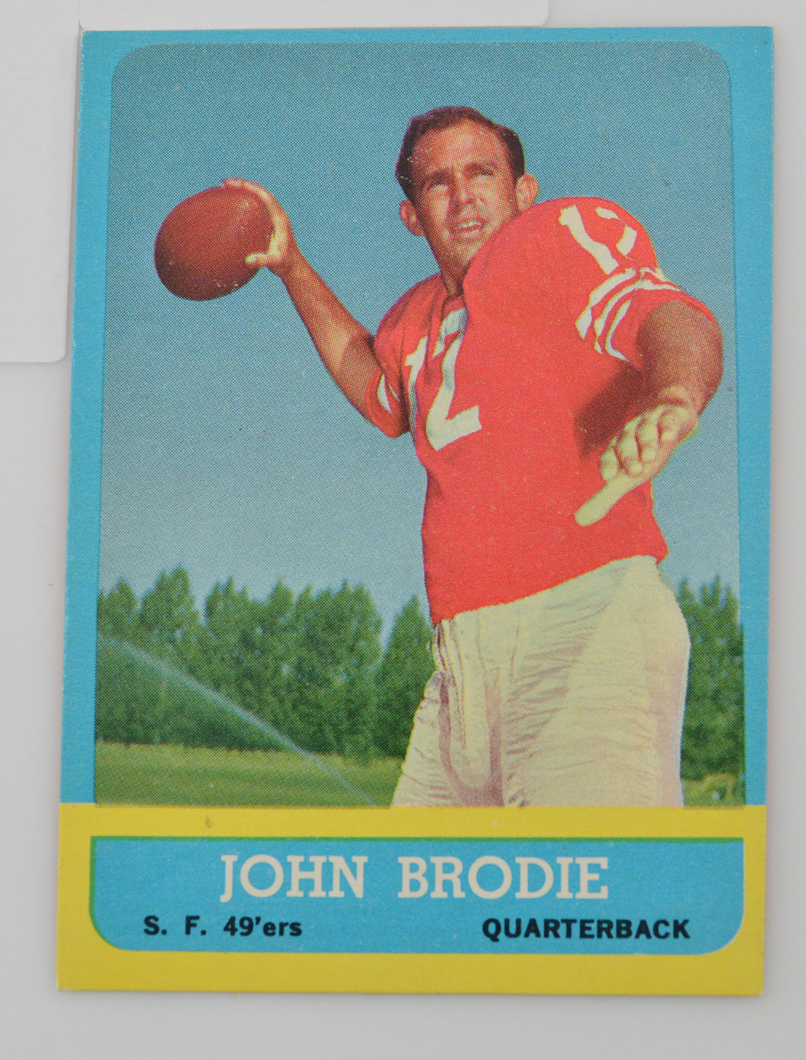 709d6614aa6 1963 John Brodie San Francisco 49ers Topps  134 Football Card ...