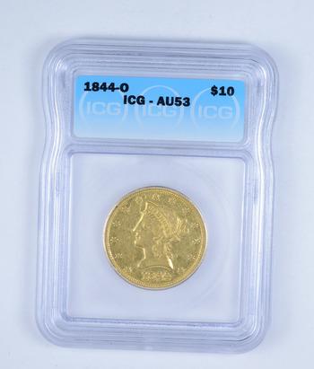 AU53 1844-O $10.00 Liberty Head Gold Eagle - Graded by ICG